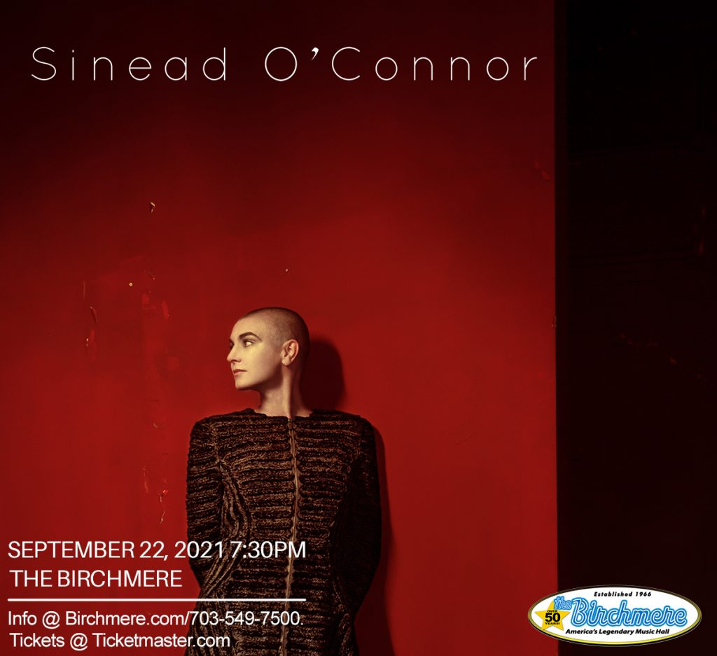 Birchmere Calendar 2022.Sinead O Connor Rescheduled Again Now For May 10 2022 The Birchmere