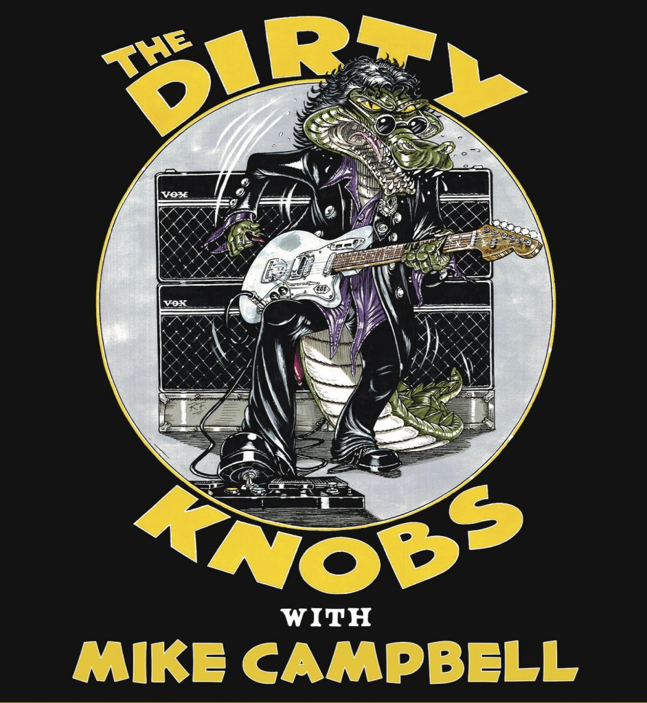 Birchmere Calendar 2022.The Dirty Knobs With Mike Campbell Rescheduled To March 28 2022 The Birchmere